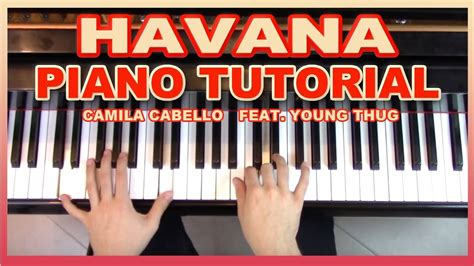 tutorial piano havana quot havana quot piano tutorial sheet music camila cabello