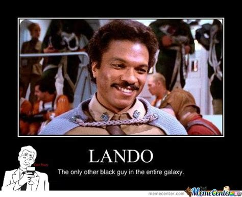 Lando Calrissian Meme - lando calrissian memes best collection of funny lando