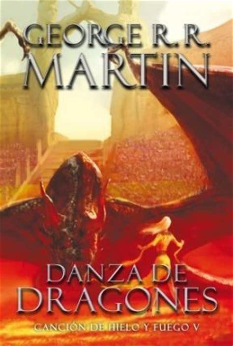 danza de dragones 8496208877 5 danza de dragones cancion de hielo y fuego por martin george r r 9789506442545 c 250 spide com
