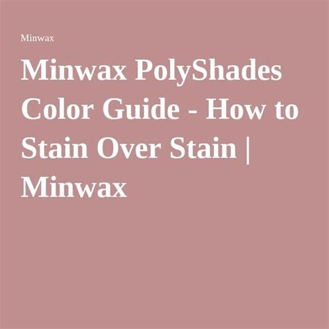 polyshades colors best 25 minwax ideas on minwax stain colors