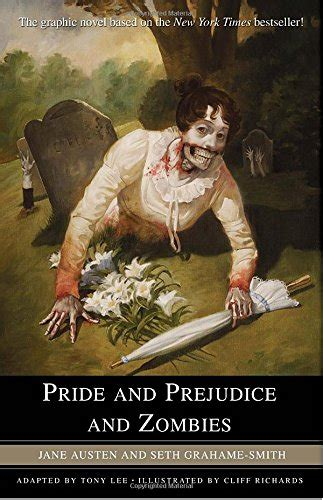 themes in pride and prejudice and zombies pride prejudice zombies graphic novel by austen