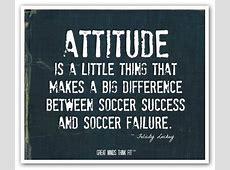 Soccer Quotes for Motivation Inspirational Soccer Quotes