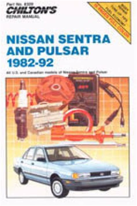 how to fix cars 1992 nissan sentra electronic throttle control chilton nissan sentra pulsar 1982 1992 repair manual