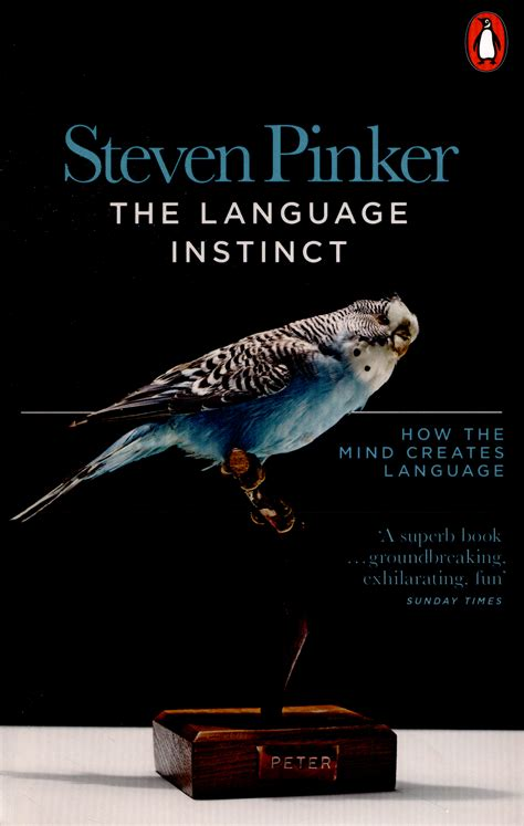 the language instinct how 014198077x the language instinct how the mind creates language by
