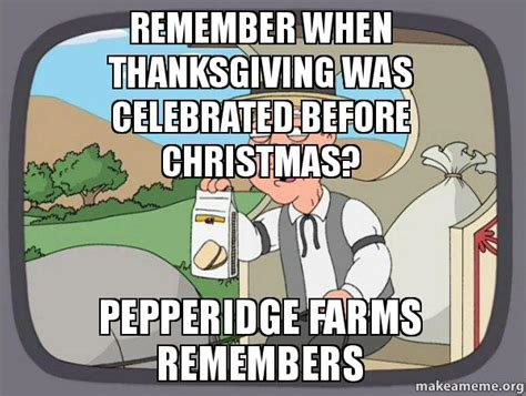 Remember When Was by Remember When Thanksgiving Was Celebrated Before