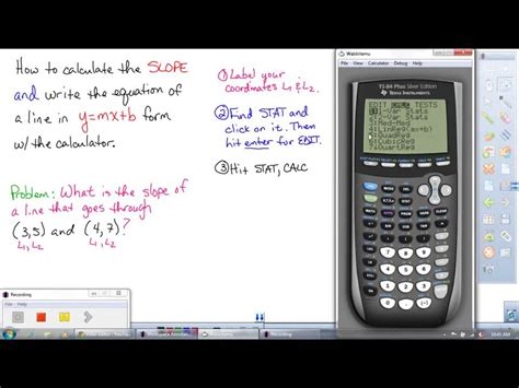 How To Find Using How To Use A Ti Graphing Calculator To Find The Slope And The Equation Of A Line When