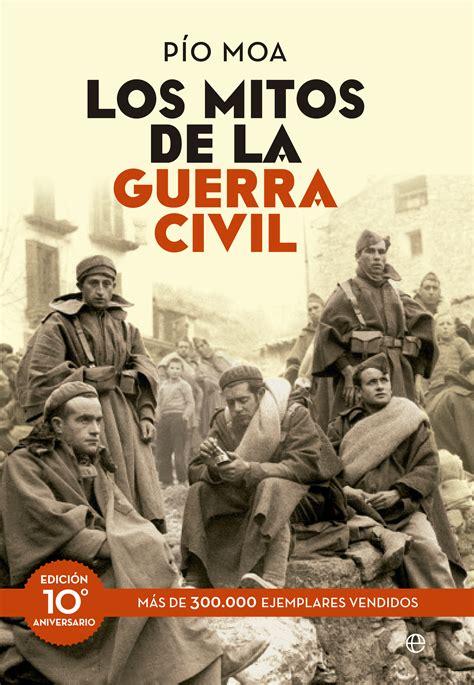 libro la guerra civil y comprar libro los mitos de la guerra civil