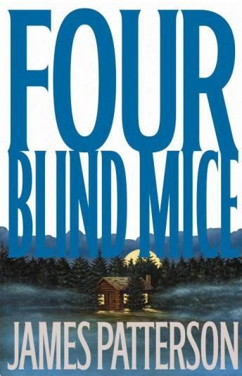 four blind mice 0747263493 listen to four blind mice by james patterson at audiobooks com