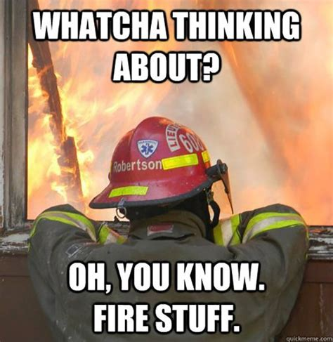 Funny Vire Memes - 25 best ideas about firefighter memes on pinterest