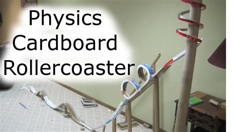 How To Make A Paper Roller Coaster Step By Step - how to build a cardboard rollercoaster physics class