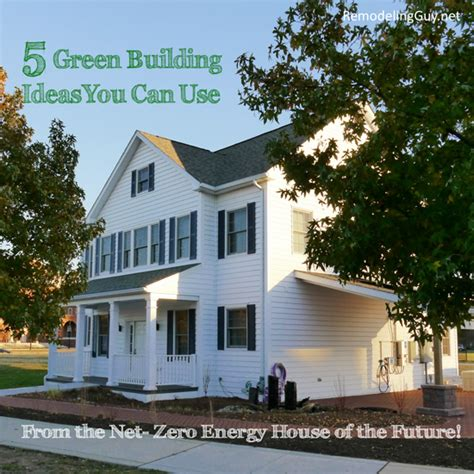 green building ideas 5 green building ideas you can use