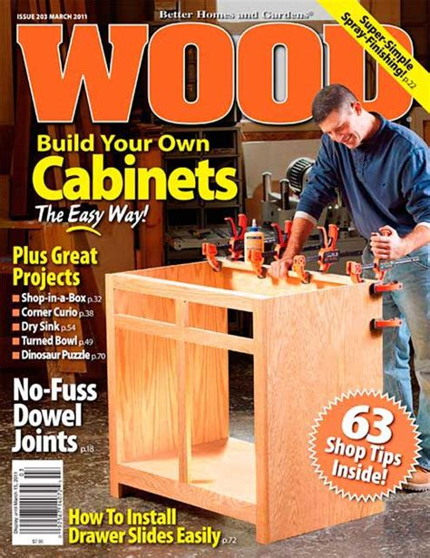 woodworking magazines wood issue 203 march 2011 woodworking plan from wood magazine