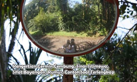Cermin Cembung Kecil pengertian cermin cembung sinar istimewa sifat bayangan