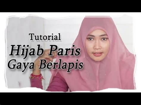 Download Video Tutorial Hijab Paris Gratis | tutorial hijab paris gaya berlapis youtube