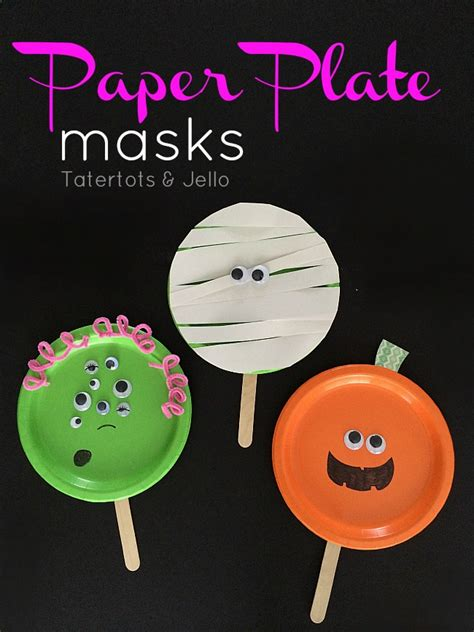 How To Make Scary Masks Out Of Paper - easy paper plate masks tatertots and jello