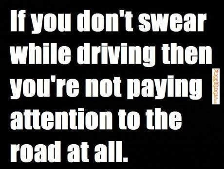 Funny Swearing Memes - proper driving etiquette