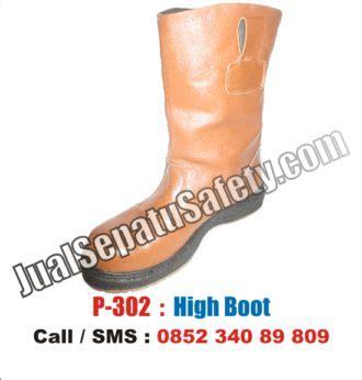 Sepatu Kulit Safety Termurah Untuk Proyek p 302 sepatu high boots safety termurah untuk proyek dan pertambangan jualsepatusafety