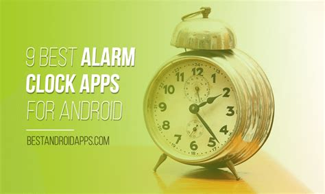 best free alarm clock app android 9 best alarm clock apps for android best android apps