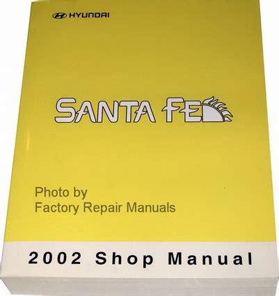 free car repair manuals 2002 hyundai santa fe parental controls 2002 hyundai santa fe factory shop service repair manual factory repair manuals
