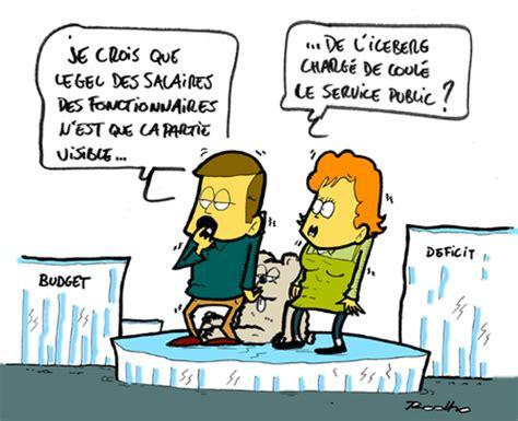 Grille De Salaire Fonctionnaire by Gel Des Salaires Des Fonctionnaires Paperblog