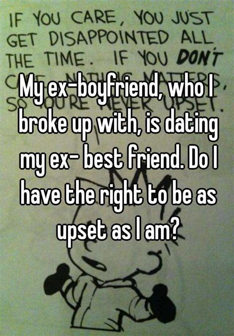 8 Tips For Dating Your Friends Ex by My Ex Boyfriend Dating My Best Friend Quotes