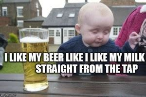 Baby Milk Meme - drunk baby memes