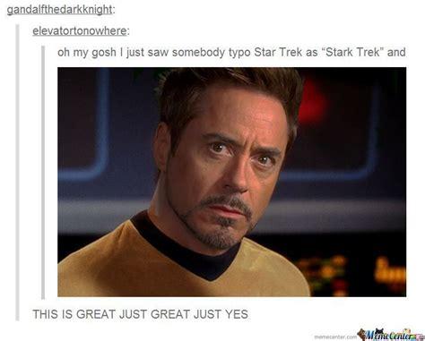 Tony Stark Meme - tony stark trek by karm meme center