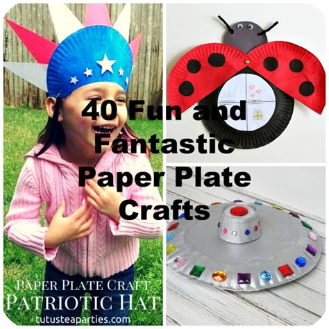 40 And Fantastic Paper Plate by 40 And Fantastic Paper Plate Crafts