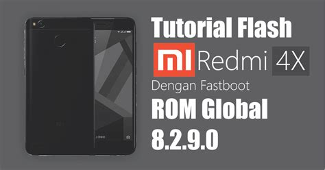 Tutorial Flash Redmi 4x | tutorial flash xiaomi redmi 4x dengan fastboot simple tutors