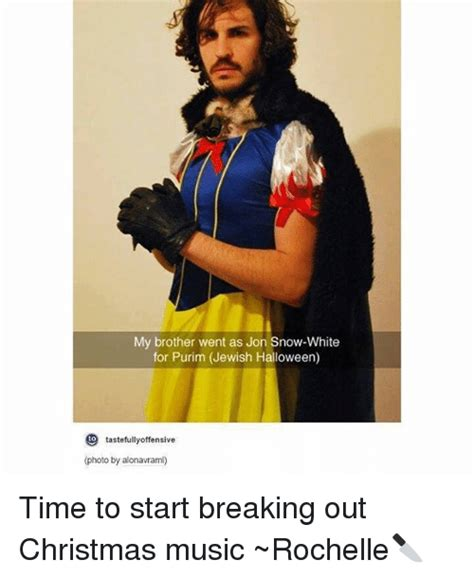 Purim Meme - my brother went as jon snow white for purim jewish