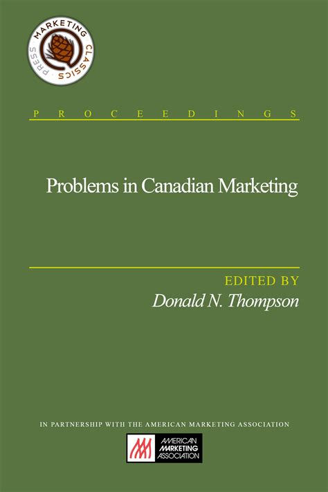 Marketing Mba In Canada by Donald N Thompson Archives Marketing Classics Press