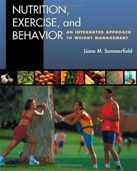 weight management and behaviors ebook nutrition exercise and behavior an integrated