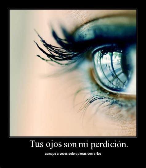 imagenes ojos enamorados tus ojos son mi perdici 243 n