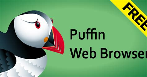 apk puffin browser puffin web browser apk free andriod apps and free