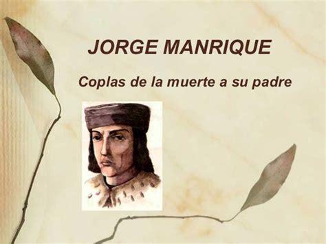 poema de jorge manrique coplas a la muerte de su padre jorge manrique