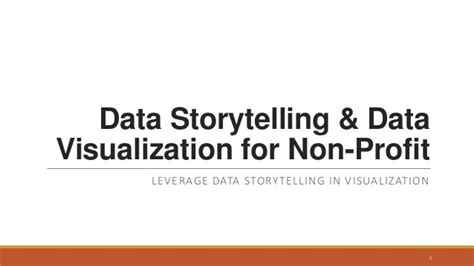 Storytelling With Data A Data Visualization Guide For Business Profs leveraging data storytelling in visualization