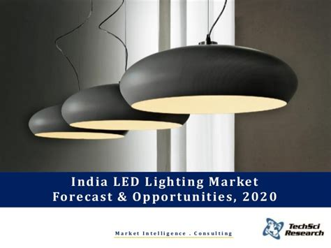 Led L India india led lighting market forecast and opportunities 2020