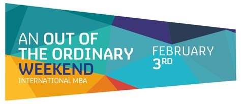 Ie Business School Mba Placements by Imba Out Of The Ordinary Weekend Feb 3rd 2018 Ie