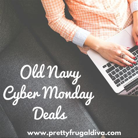 old navy coupons cyber monday 2015 old navy cyber monday deal pretty frugal diva