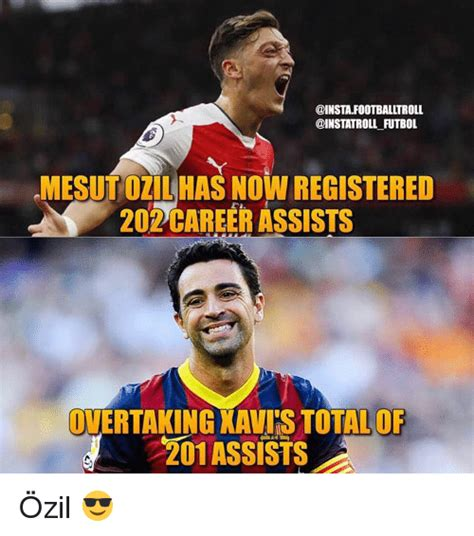 Ozil Meme - fltbol mesutozilhas now registered 2002 career assists