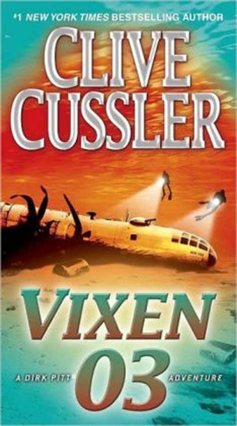 vixen 03 dirk pitt vixen 03 dirk pitt series 4 by clive cussler 9780440423140 paperback barnes noble