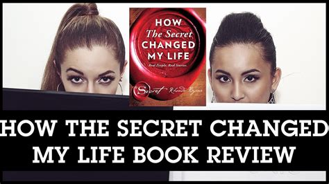 how the secret changed how the secret changed my life book review this is as real as it gets youtube