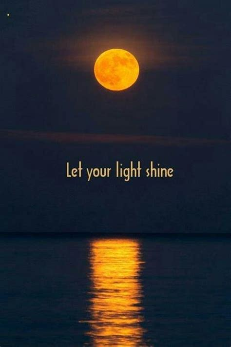 let your light shine picture quotes