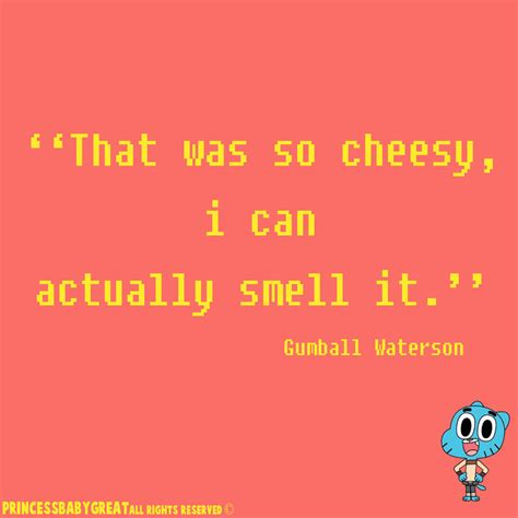 gumball waterson that was so cheesy by