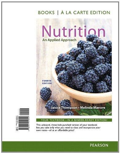 nutrition from science to you 4th edition books isbn 9780321949042 nutrition an applied approach