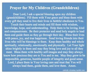 prayer for my children (grandchildren) | love being catholic