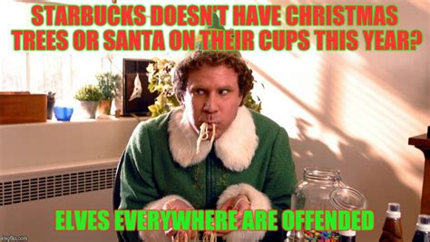 christmas elf dolls memes elf on starbucks cup imgflip