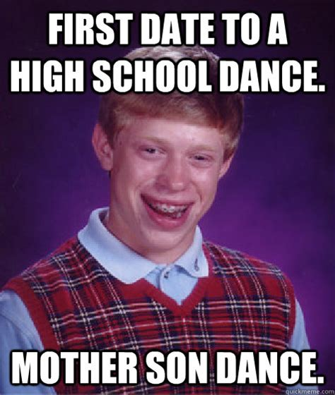 Mother And Son Meme - bad luck brian memes quickmeme