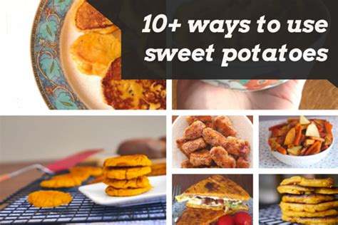 10 ways to use sweet potatoes baby led weaning ideas