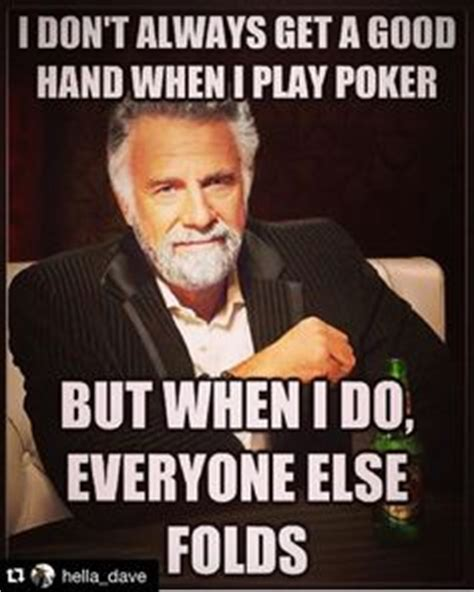 Meme Poker - looking for a nice big list of poker memes look no